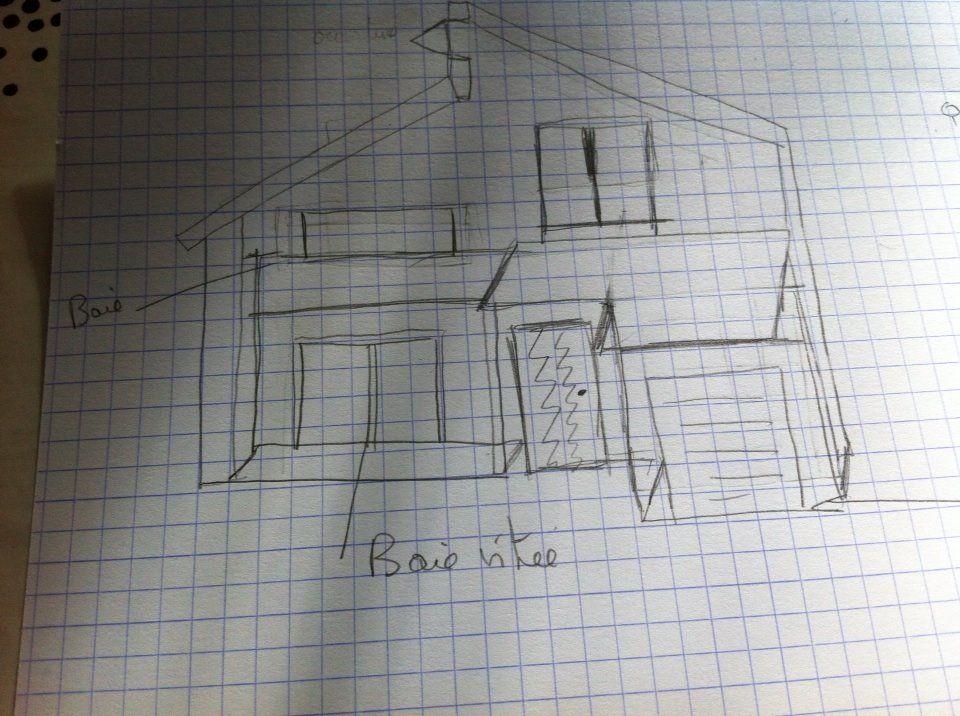1ère ébauche de la maison