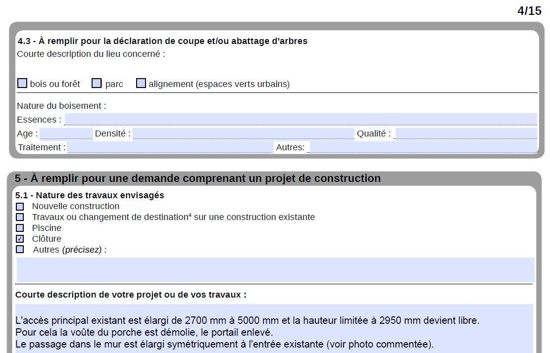 Le projet est clairement détaillé concernant une clôture. <br /> On ne fait qu'enlever des matériaux.