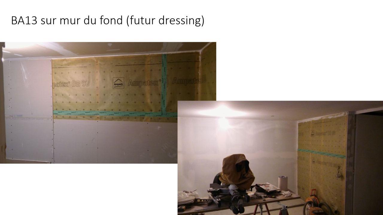 BA13 sur mur du fond (futur dressing)