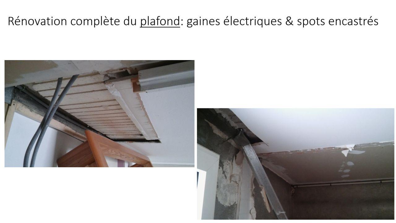 Rénovation complète du plafond: gaines électriques & spots encastrés