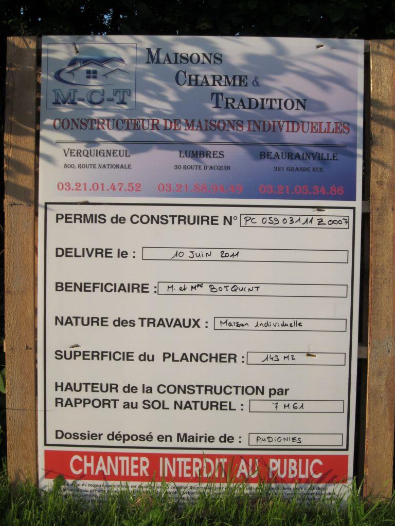 enfin la pancarte qui montre l'ouverture du chantier!!
