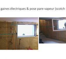 Passage gaines électriques & pose pare-vapeur (scotch + joint)