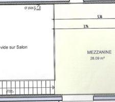 Plan de la mezzanine, qui a fait la grosse différence avec l'autre projet